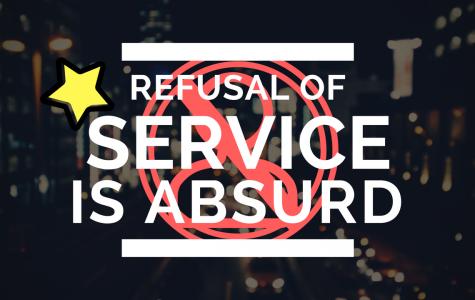 Refusal of Service is Absurd