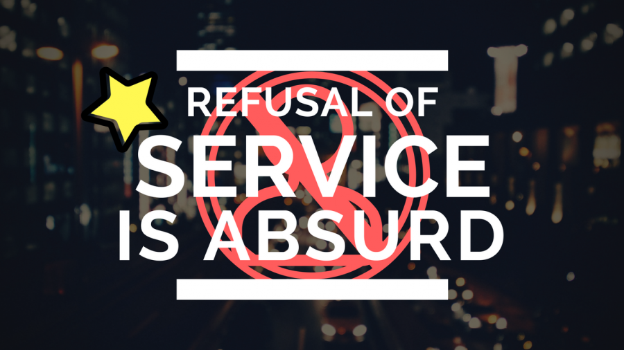 Refusal of Service is Absurd