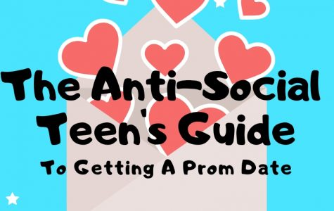The Antisocial Teen's Guide To Getting A Prom Date